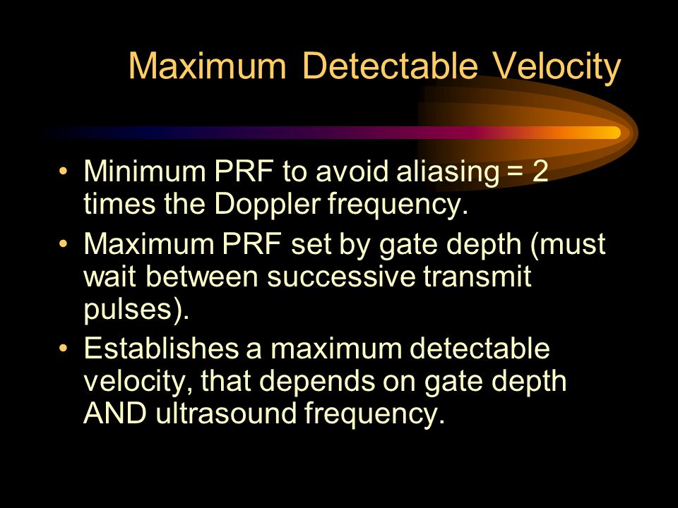 Maximum Detectable Velocity