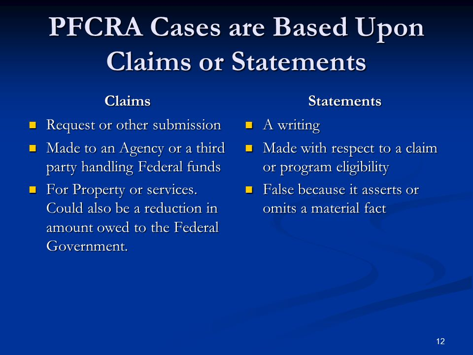 PFCRA Cases are Based Upon Claims or Statements