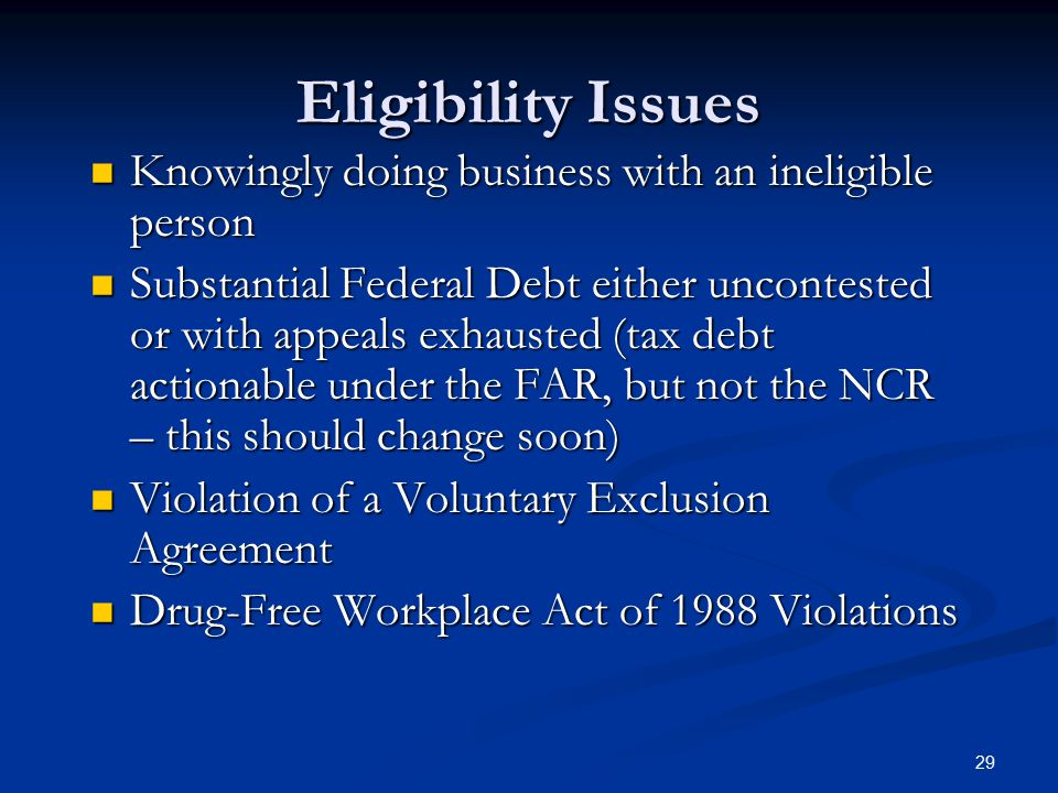 Eligibility Issues Knowingly doing business with an ineligible person