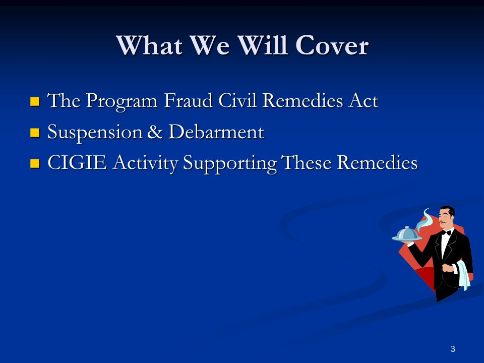 What We Will Cover The Program Fraud Civil Remedies Act