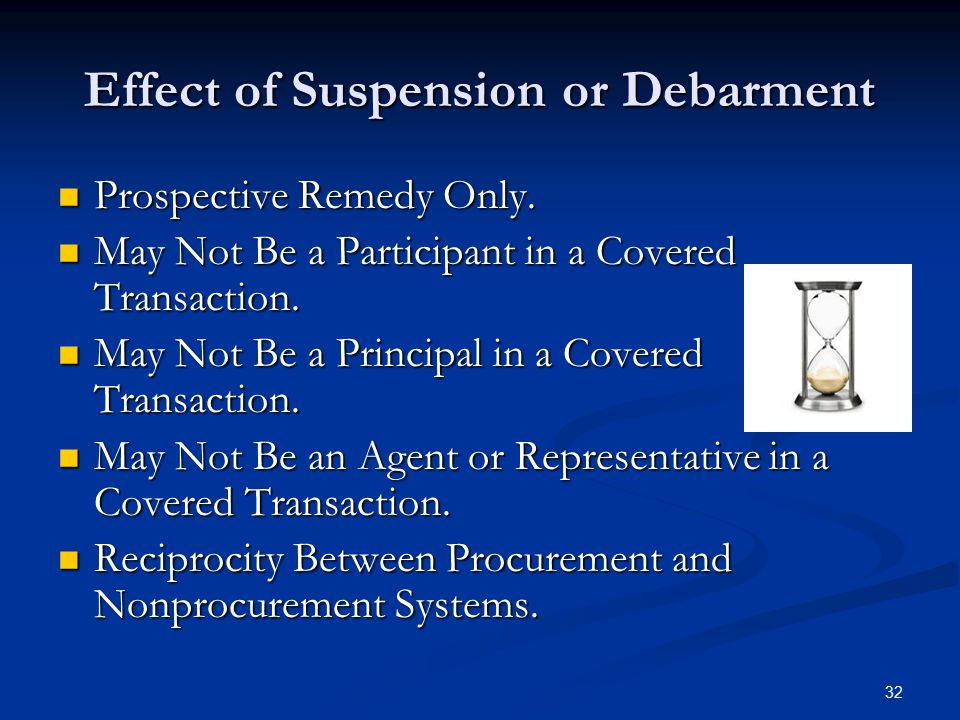 Effect of Suspension or Debarment