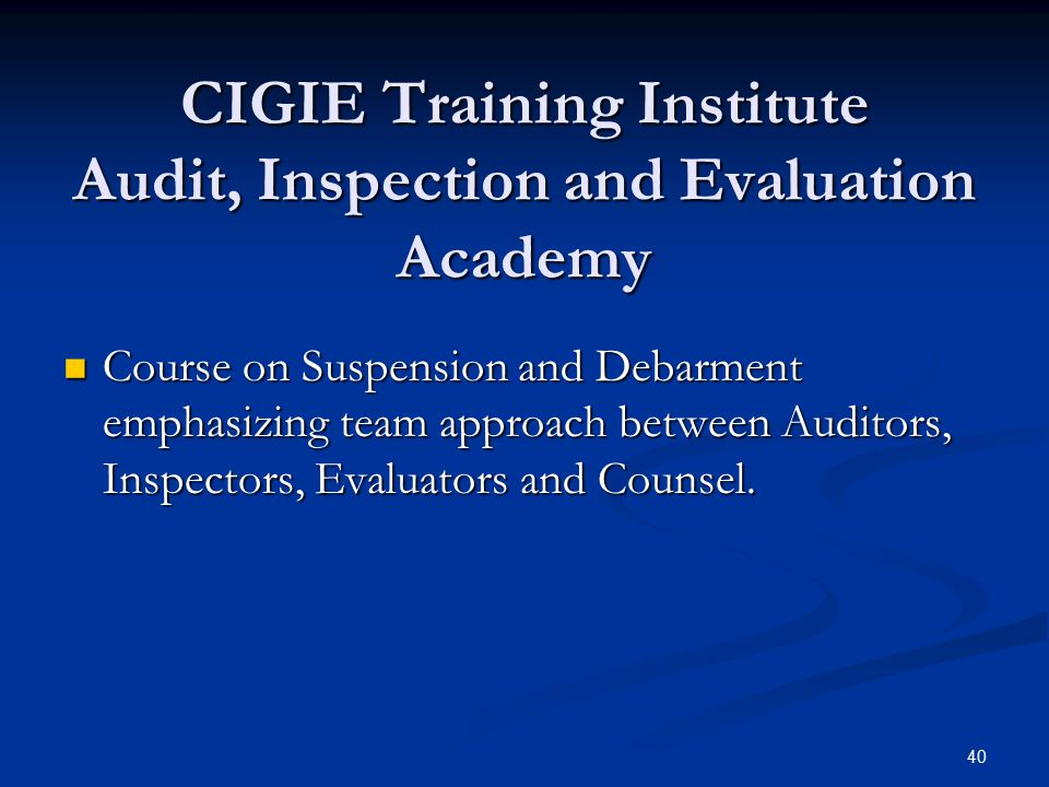 CIGIE Training Institute Audit, Inspection and Evaluation Academy