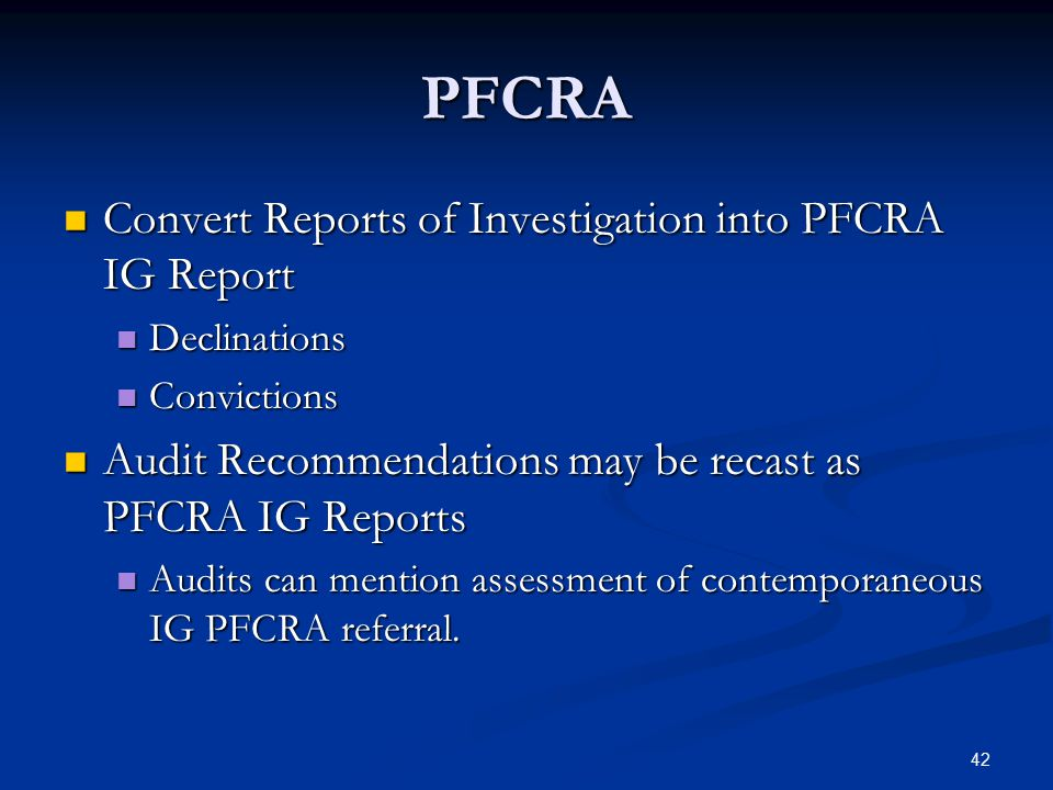 PFCRA Convert Reports of Investigation into PFCRA IG Report