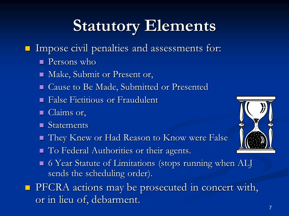Statutory Elements Impose civil penalties and assessments for:
