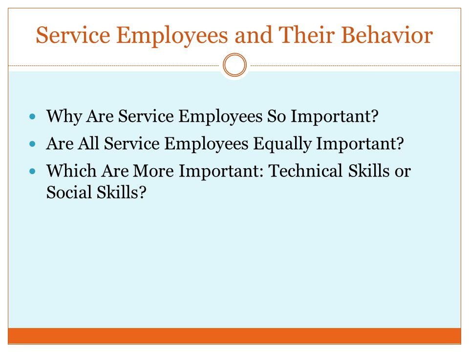 Service Employees and Their Behavior