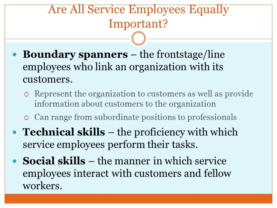 Are All Service Employees Equally Important