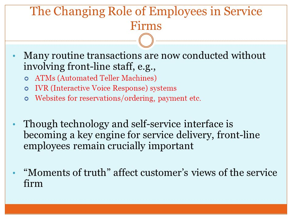 The Changing Role of Employees in Service Firms