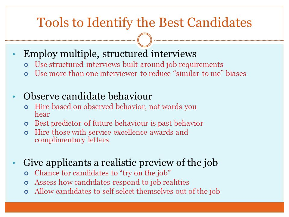 Tools to Identify the Best Candidates
