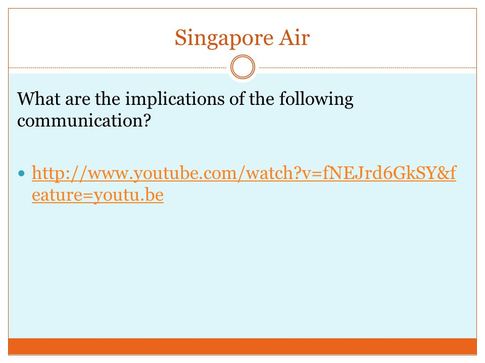 Singapore Air What are the implications of the following communication.
