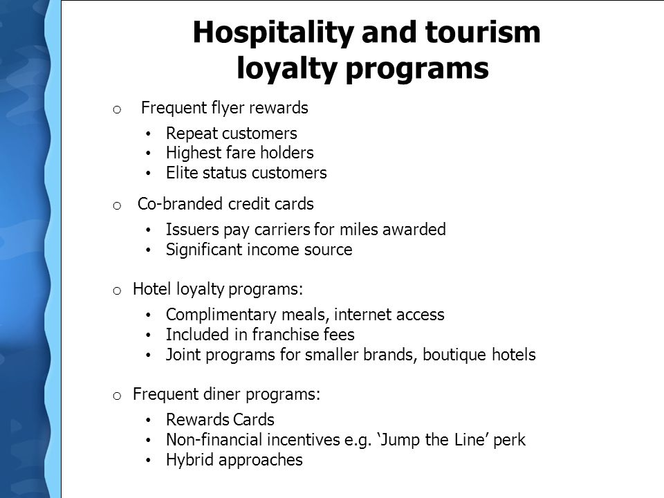Hospitality and tourism loyalty programs