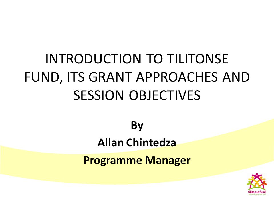 By Allan Chintedza Programme Manager