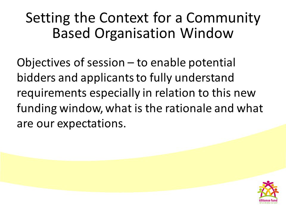 Setting the Context for a Community Based Organisation Window