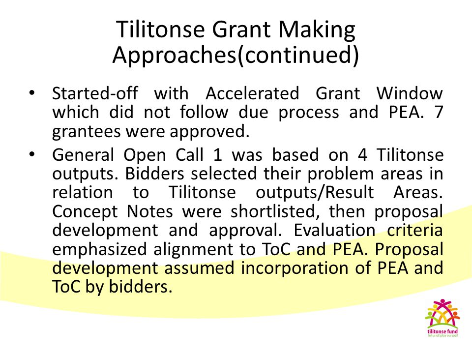 Tilitonse Grant Making Approaches(continued)