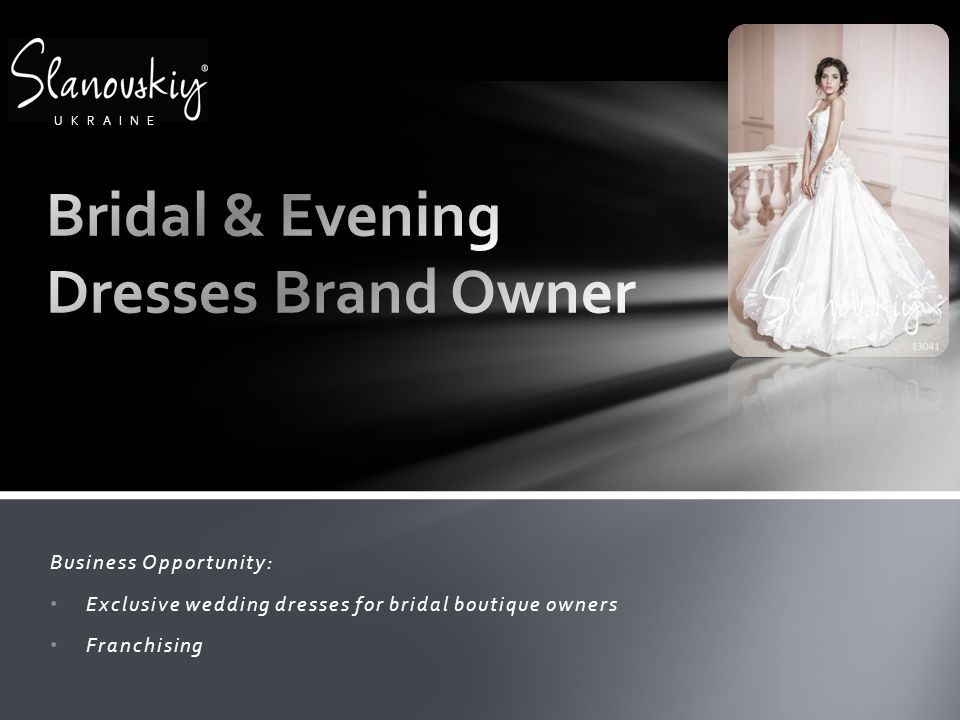 Bridal & Evening Dresses Brand Owner