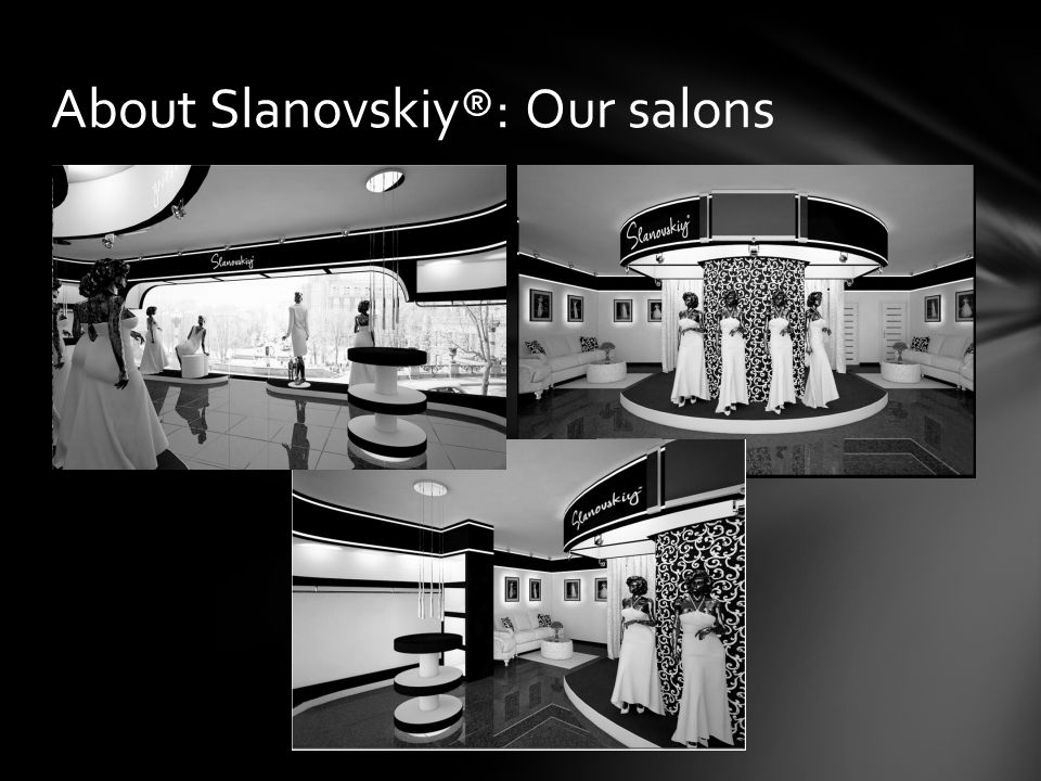 About Slanovskiy®: Our salons