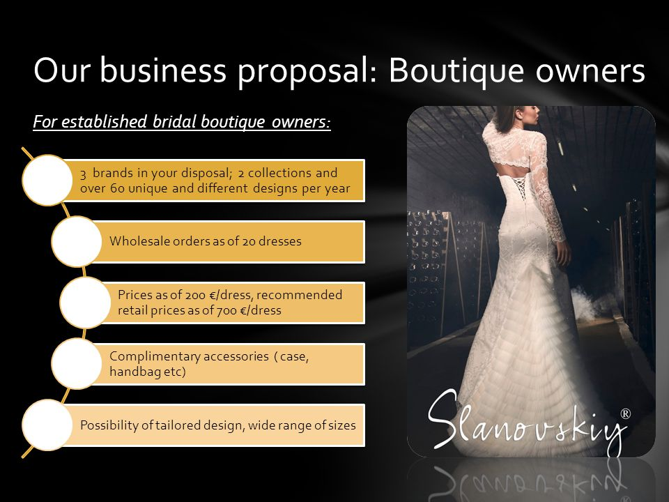 Our business proposal: Boutique owners