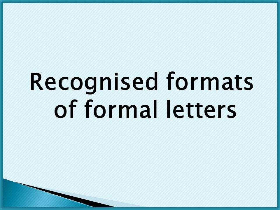 Recognised formats of formal letters