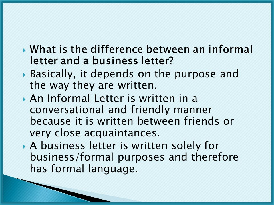 What is the difference between an informal letter and a business letter