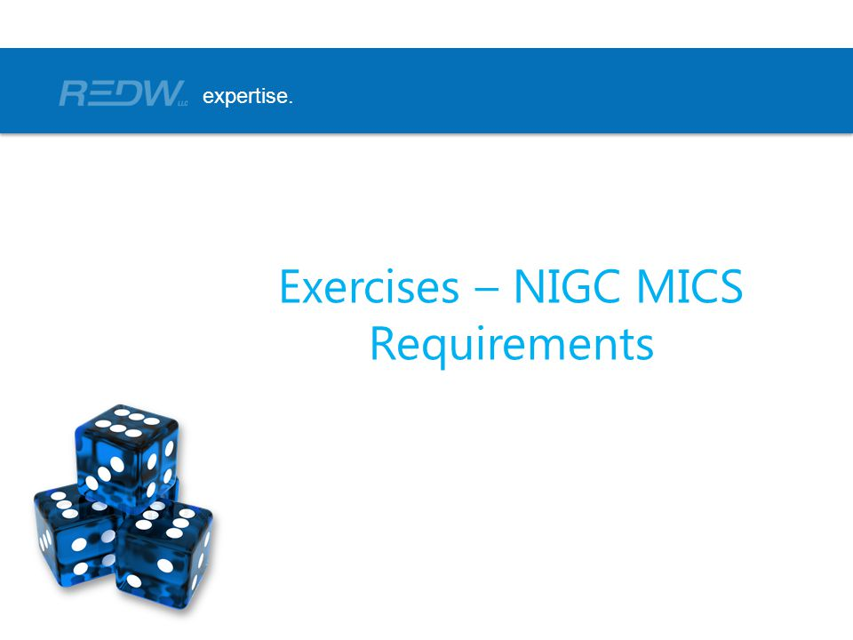 Exercises – NIGC MICS Requirements