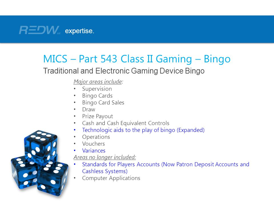 MICS – Part 543 Class II Gaming – Bingo