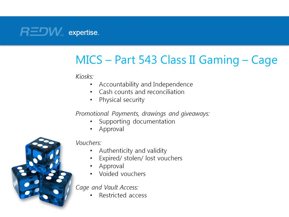 MICS – Part 543 Class II Gaming – Cage