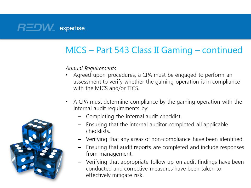 MICS – Part 543 Class II Gaming – continued