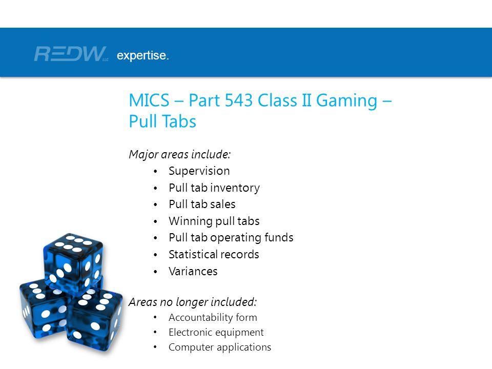 MICS – Part 543 Class II Gaming – Pull Tabs