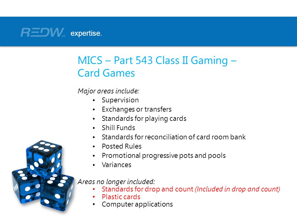 MICS – Part 543 Class II Gaming – Card Games