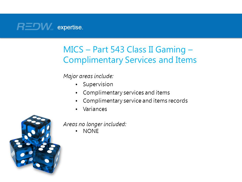 MICS – Part 543 Class II Gaming – Complimentary Services and Items