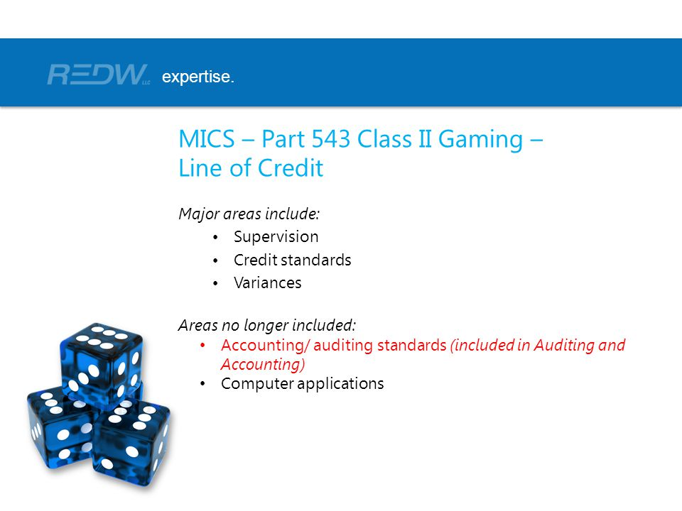 MICS – Part 543 Class II Gaming – Line of Credit