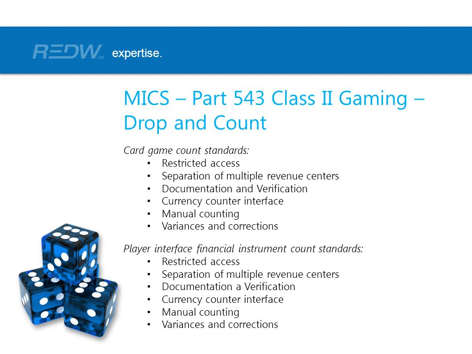 MICS – Part 543 Class II Gaming – Drop and Count