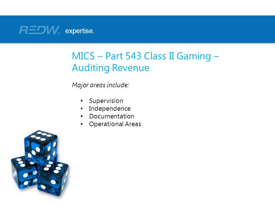 MICS – Part 543 Class II Gaming – Auditing Revenue