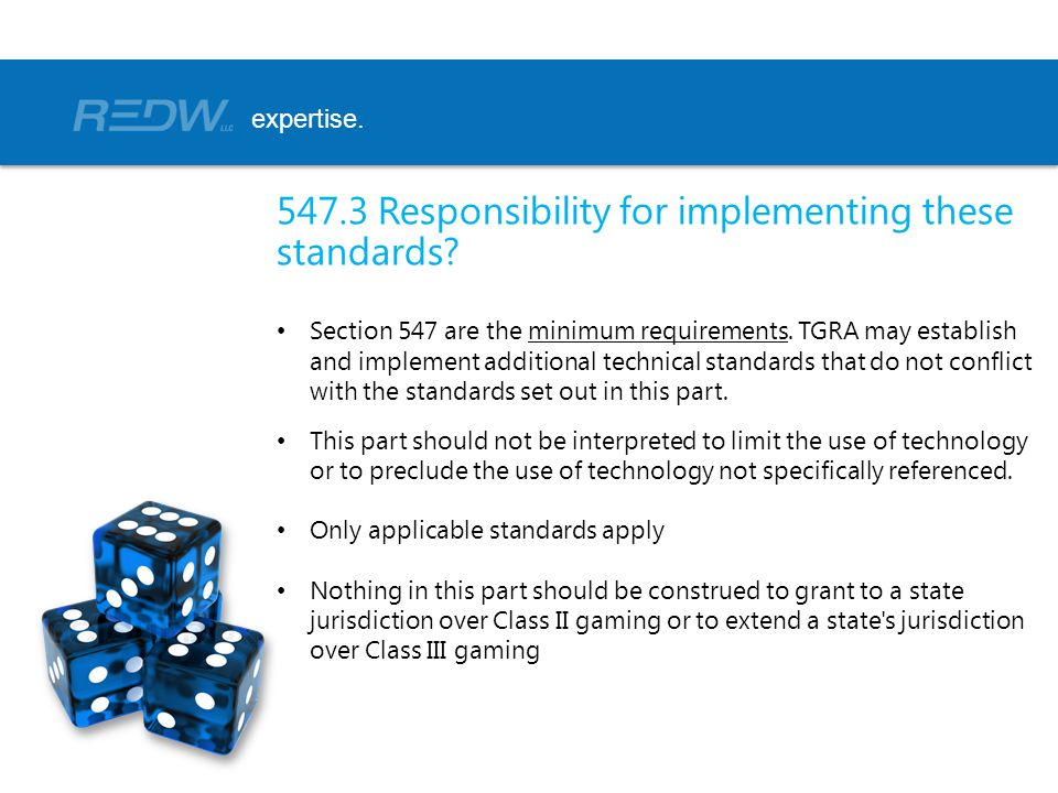 547.3 Responsibility for implementing these standards