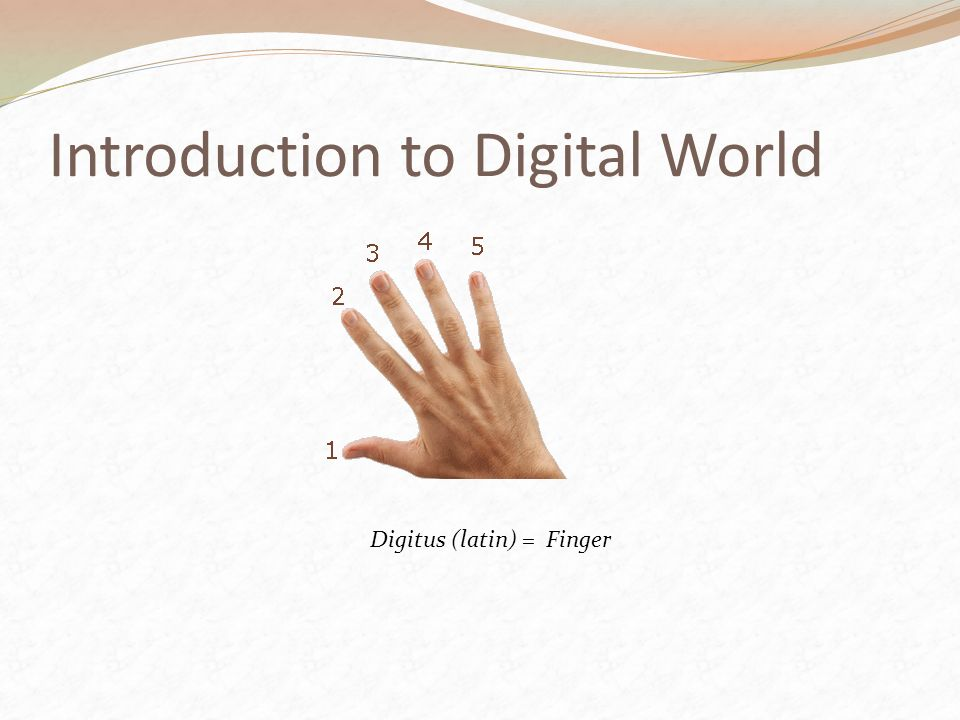 Introduction to Digital World