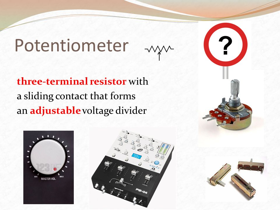Potentiometer .