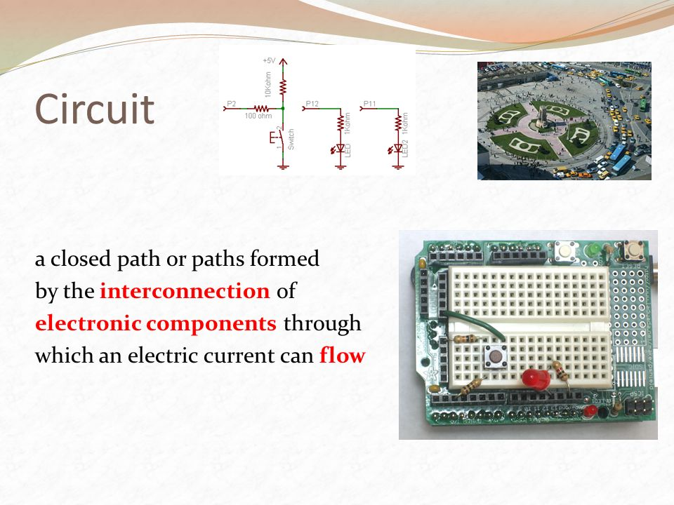 Circuit a closed path or paths formed by the interconnection of electronic components through which an electric current can flow