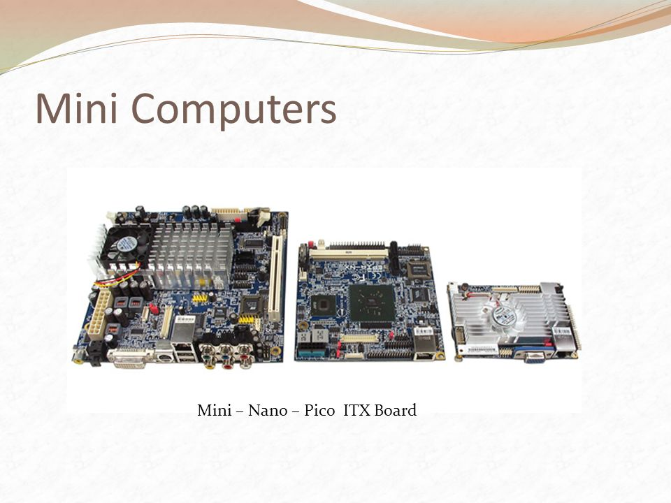 Mini Computers Mini – Nano – Pico ITX Board