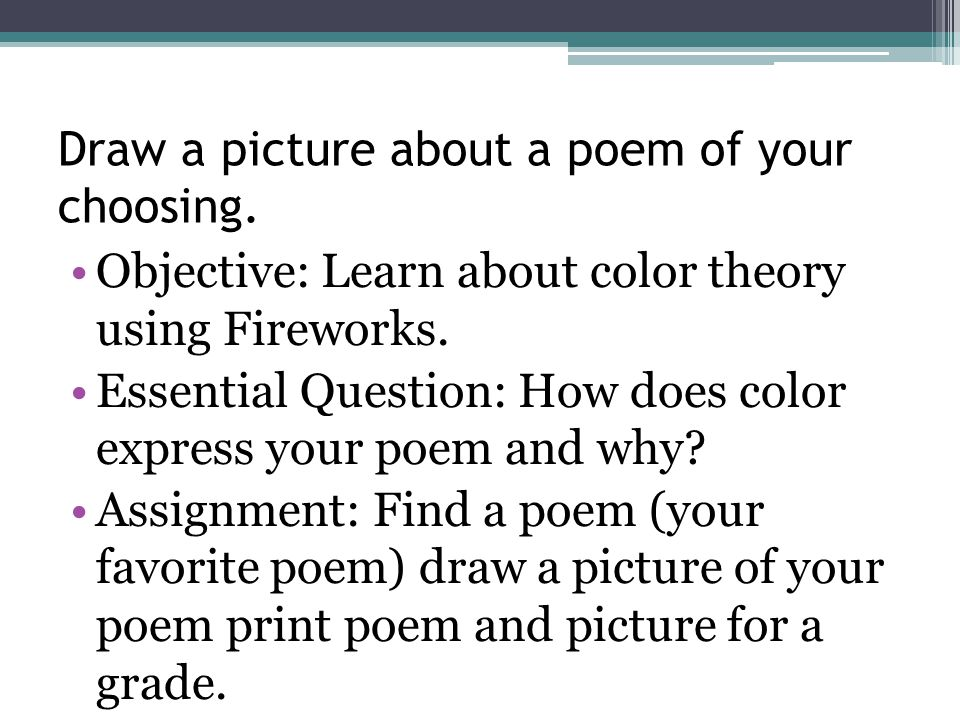 Draw a picture about a poem of your choosing.