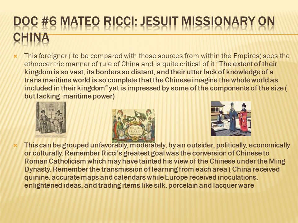 Doc #6 Mateo Ricci: Jesuit Missionary on China