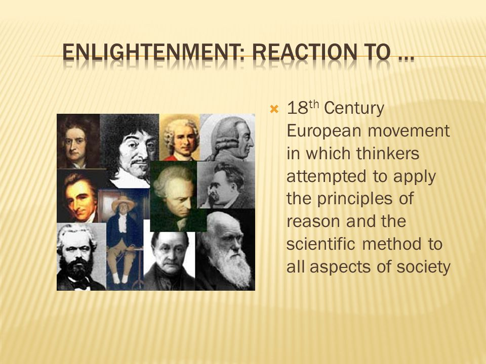 Enlightenment: Reaction to …