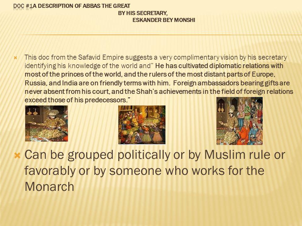 Doc #1A description of Abbas the Great By his secretary, Eskander Bey Monshi