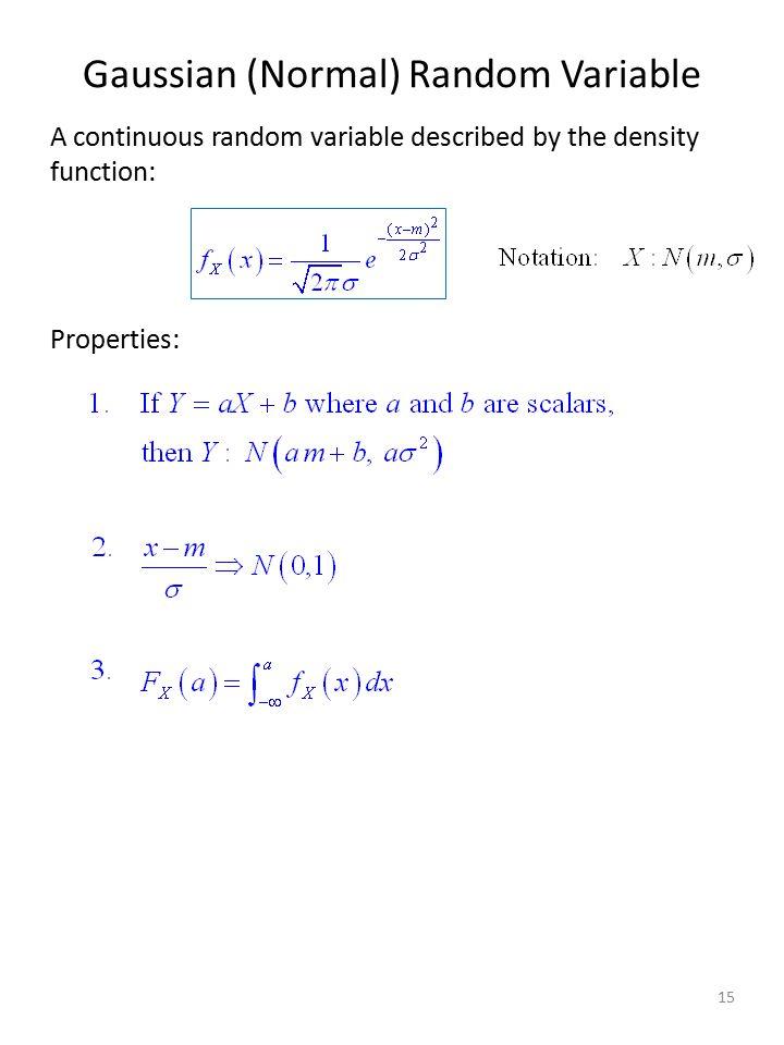 Gaussian (Normal) Random Variable