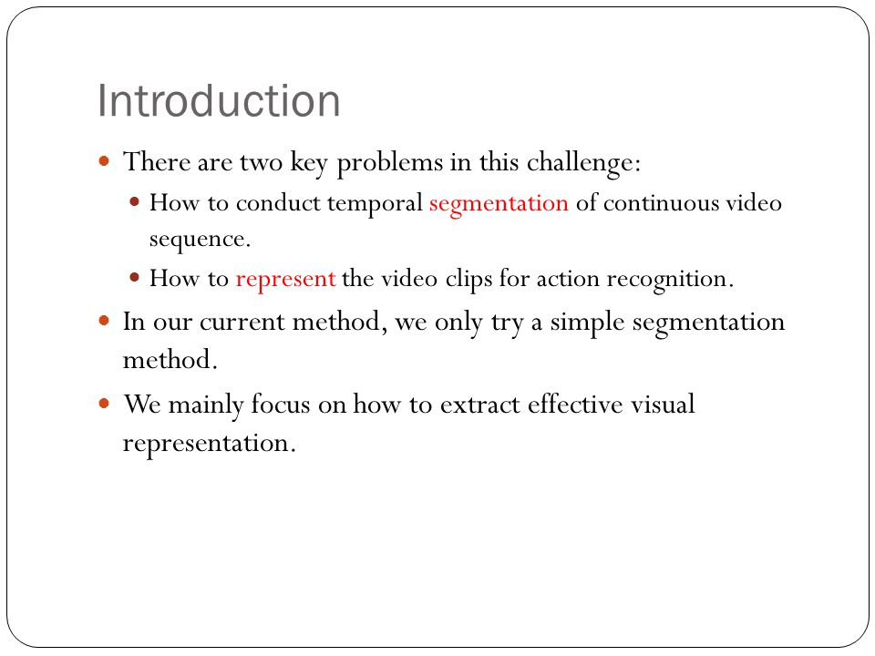 Introduction There are two key problems in this challenge: