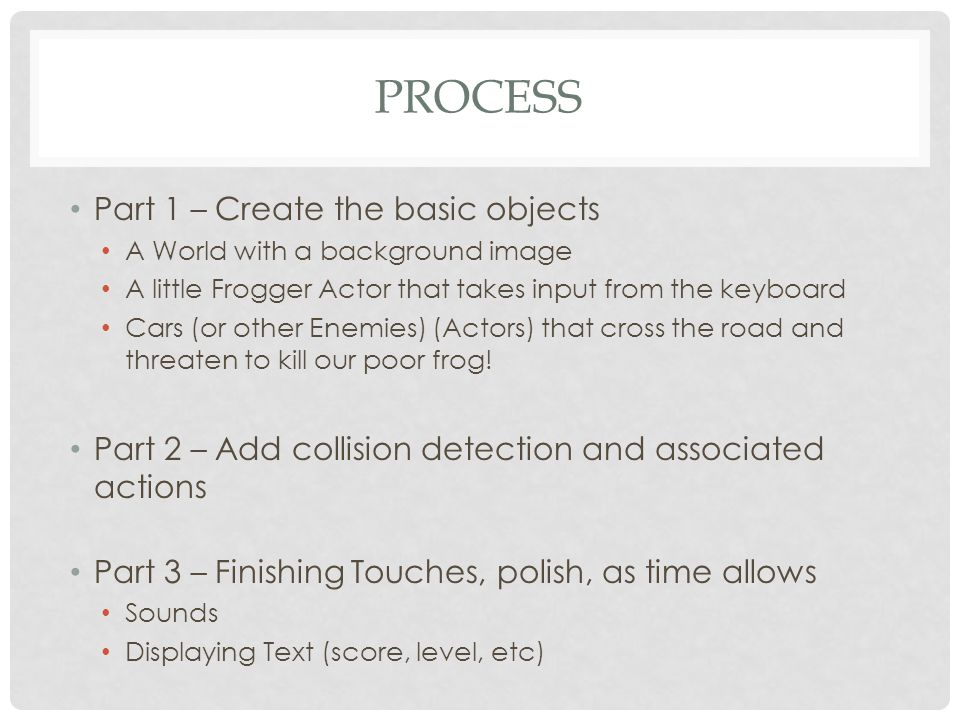 Process Part 1 – Create the basic objects