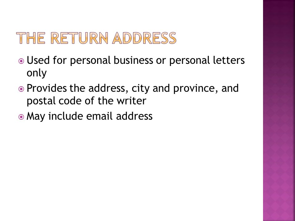 The Return address Used for personal business or personal letters only