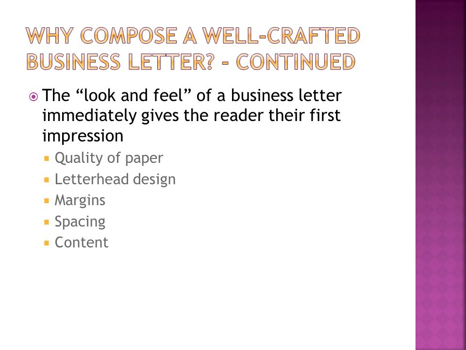 Why Compose a well-crafted business letter - continued