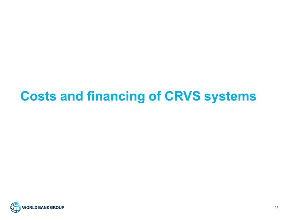 Costs and financing of CRVS systems