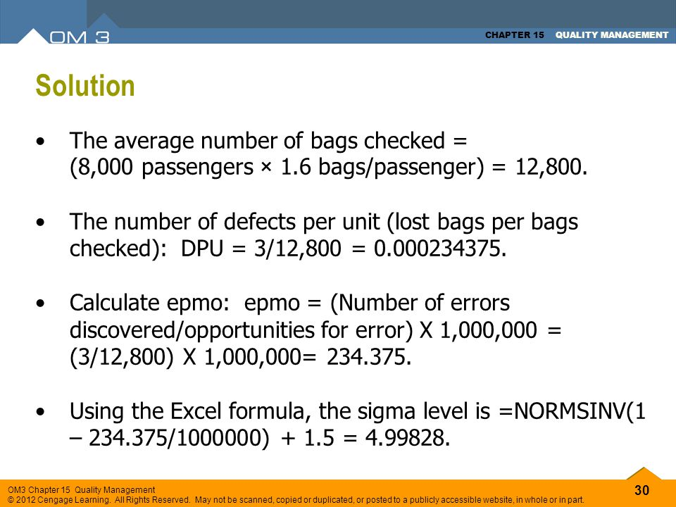 Solution The average number of bags checked = (8,000 passengers × 1.6 bags/passenger) = 12,800.