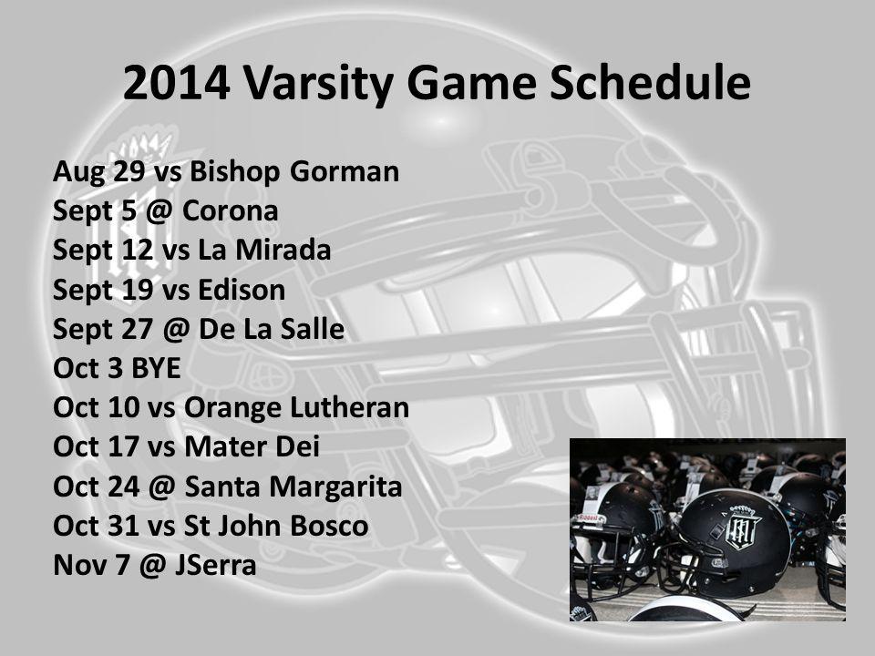 2014 Varsity Game Schedule