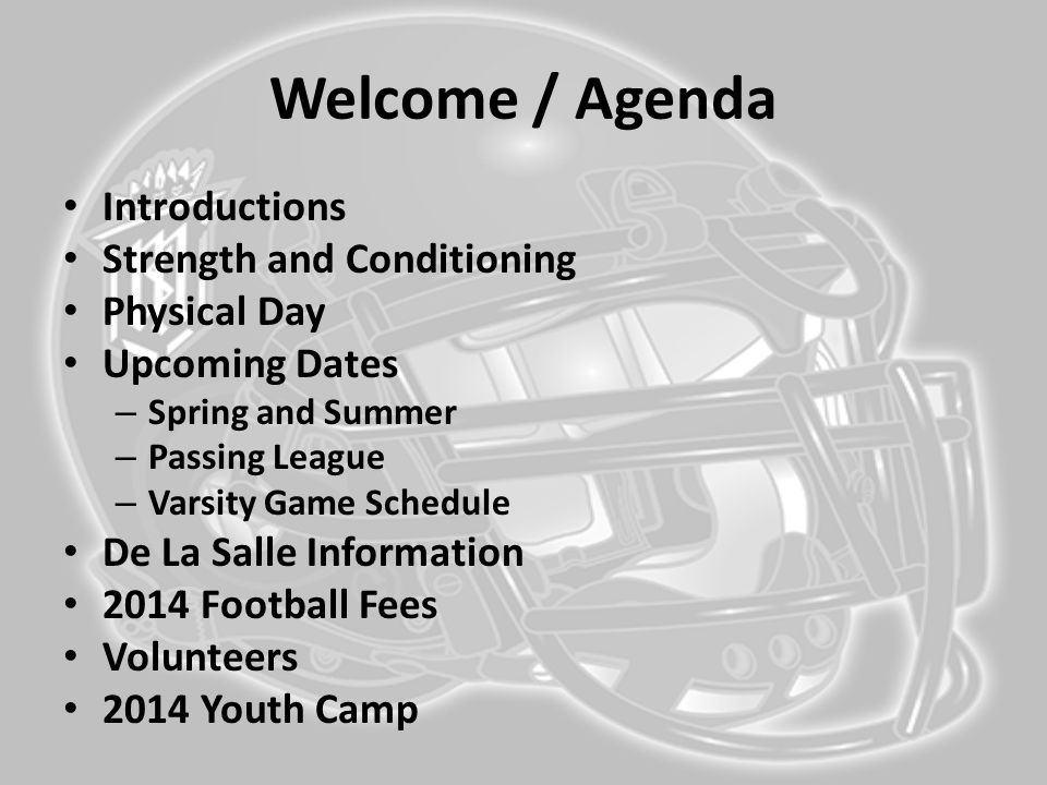 Welcome / Agenda Introductions Strength and Conditioning Physical Day